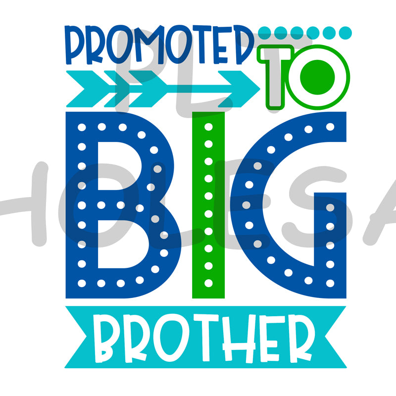 Promoted to Big Brother - Dye Sub Heat Transfer Sheet