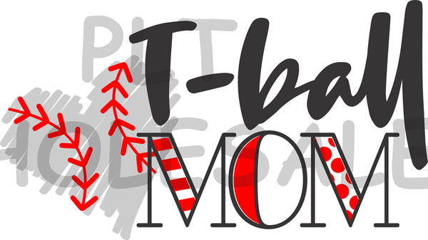 T-Ball Mom - Dye Sub Heat Transfer Sheet