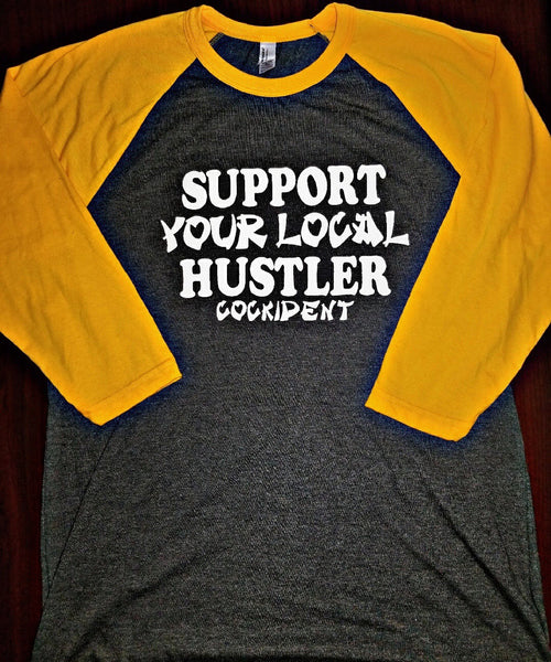 """Support Your Local Hustler"" 3/4 Sleeve Raglan Heather Black/Gold"
