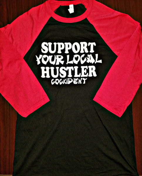 """Support Your Local Hustler"" 3/4 Sleeve Baseball TShirt Black/Red"