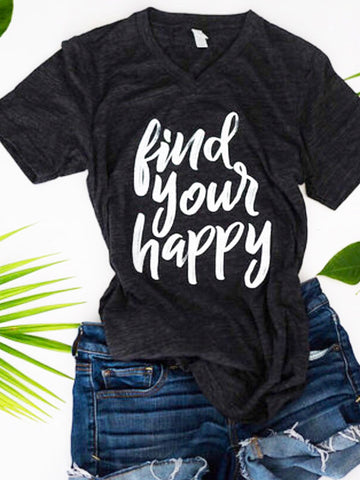Find Your Happy-find your happy-graphic tee-vneck-apparel-v neck-womens-inspirational-quotes-happy-dark gray-charcoal-script-tshirt-positive-positive quotes