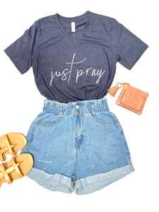 Just Pray - Tshirt - Vneck