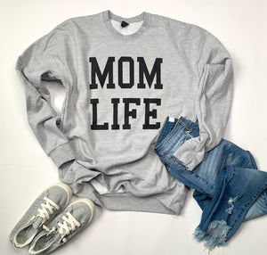 Mom Life - Sweatshirt - Gray