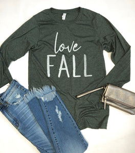 Love Fall - Long Sleeve Tee - Forrest Green