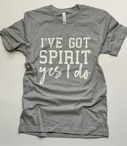 Sports Mom - I've Got Spirit- Game Day- Gray - Tshirt