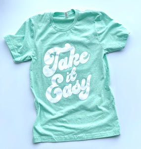 Take it Easy - Mint Tshirt