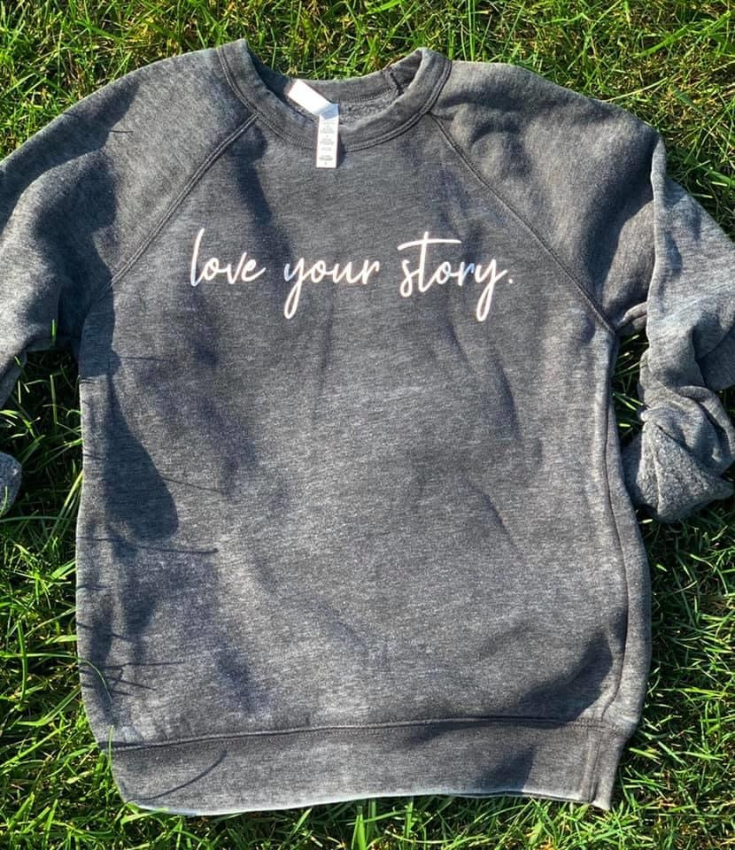 Acid Wash Love Your Story Sweatshirt - Gray