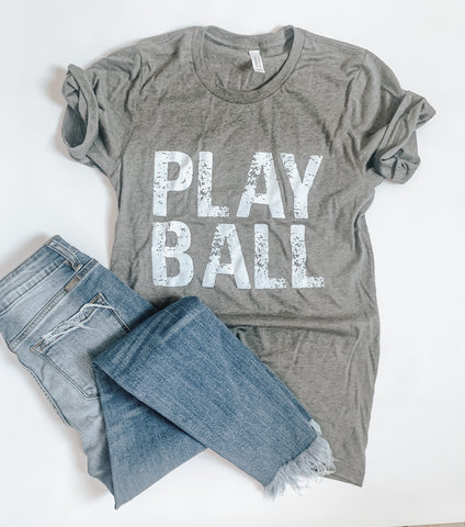Play Ball  - Gray Tshirt - Baseball Mom - Softball