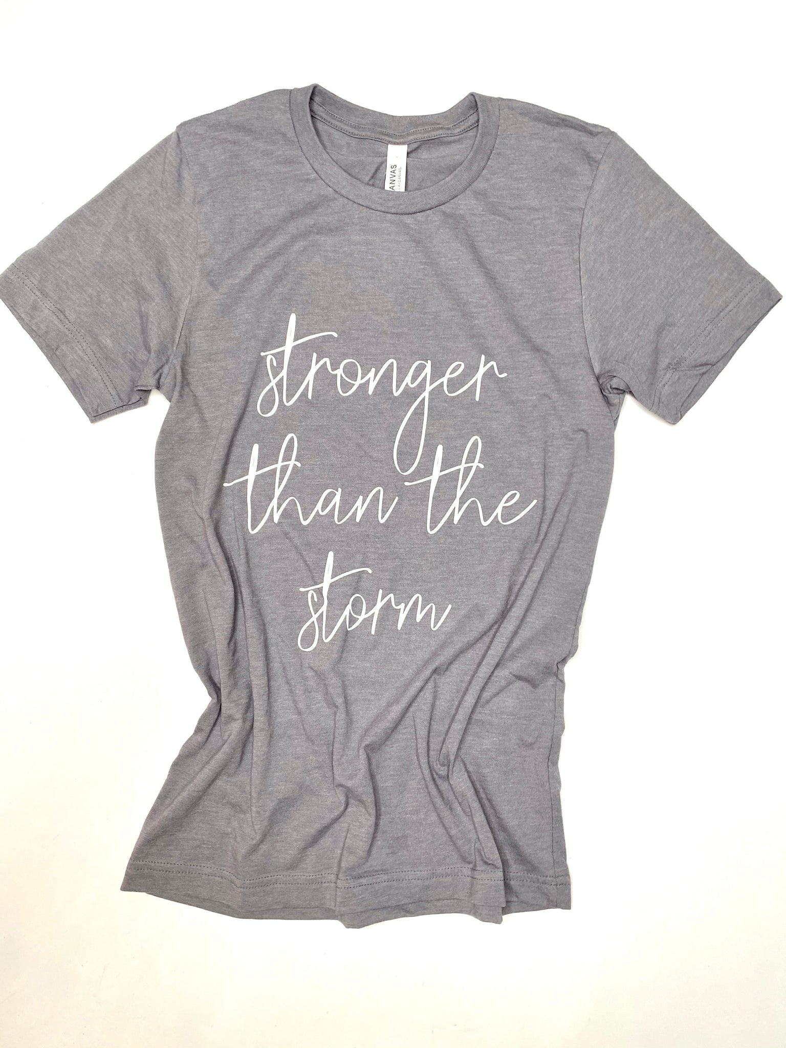 Stronger than the Storm - Crew Neck - Short Sleeve Tee - Gray