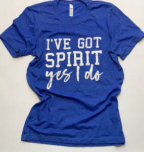 Sports Mom - I've Got Spirit- Game Day- Blue - Tshirt