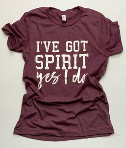 Sports Mom - I've Got Spirit- Game Day- Maroon- Tshirt