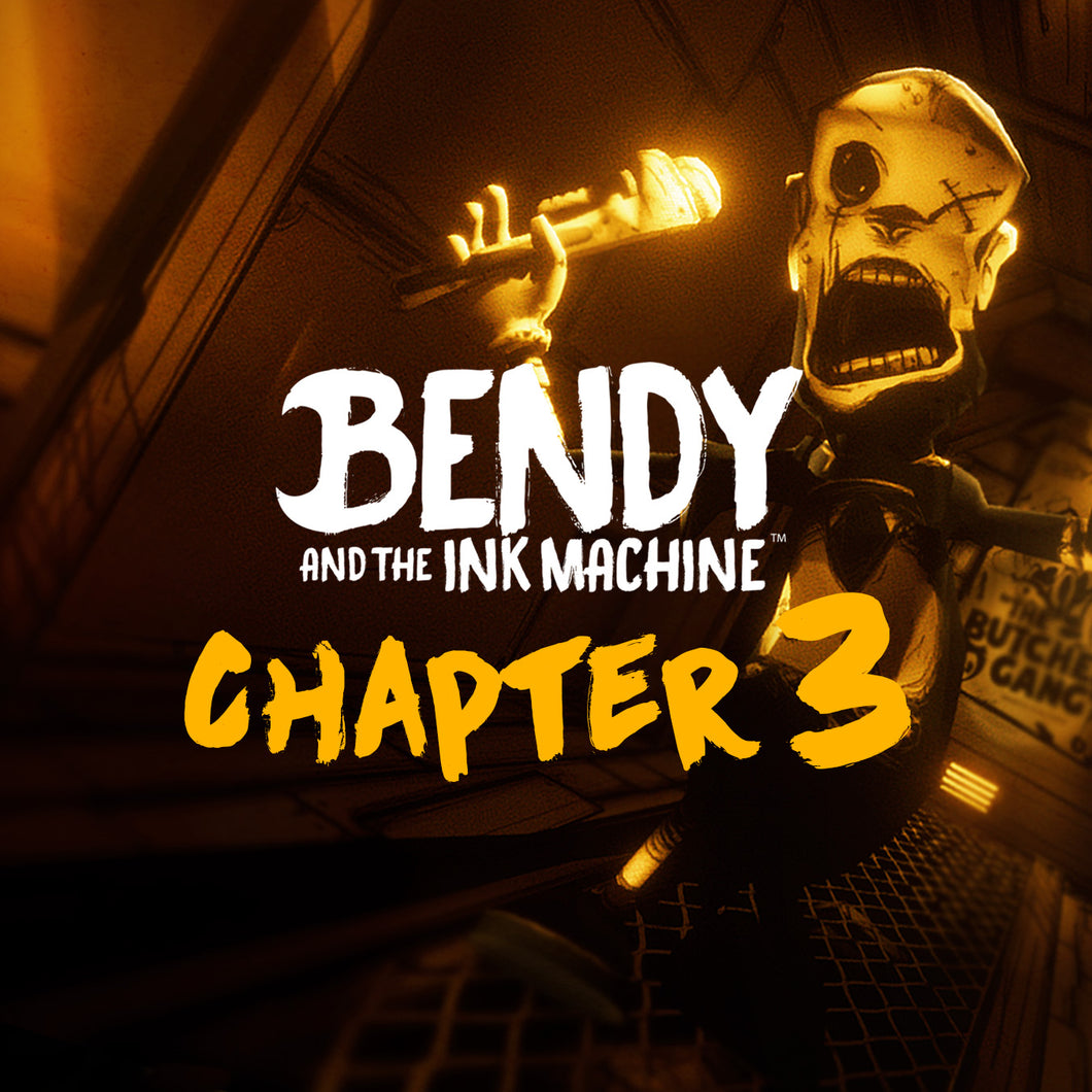 Bendy and the Ink Machine Game (Steam Download) - Chapter 3 DLC