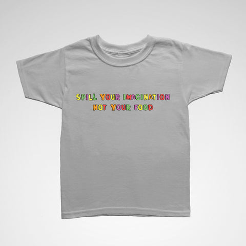 "Kids "" Spill Your Imagination"" Tee"