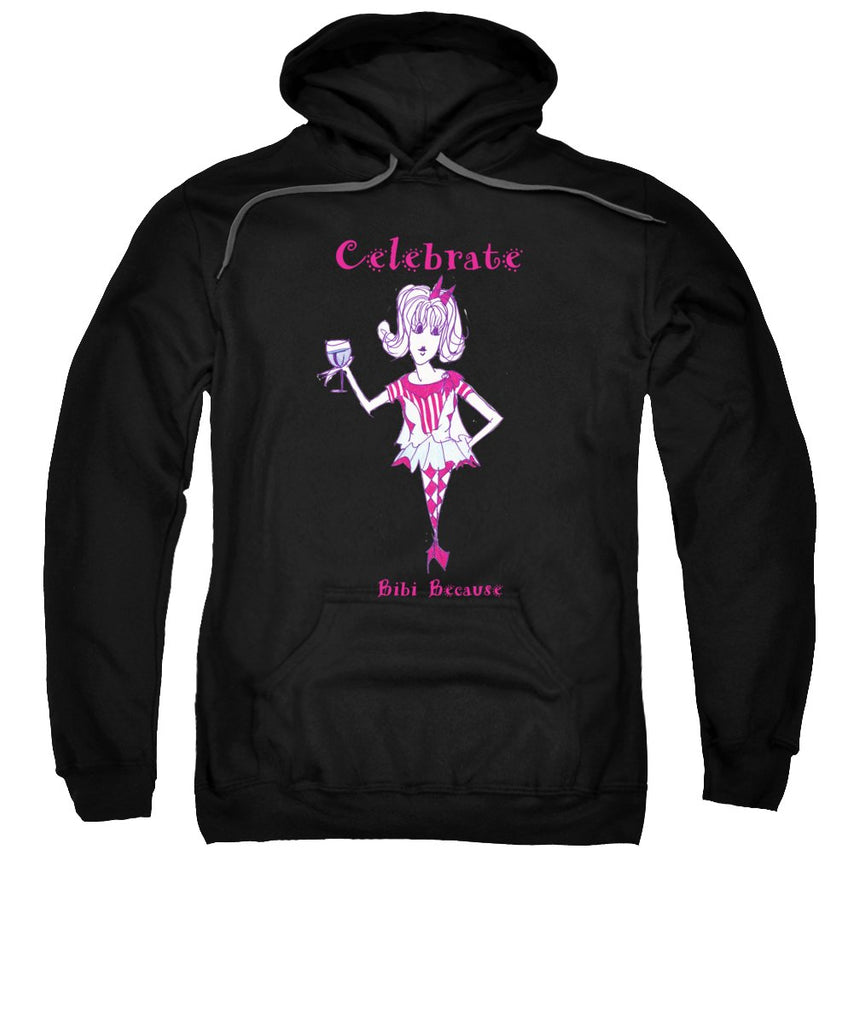 Celebrate Me Bibi Because - Sweatshirt - Sharon Tatem Fashion