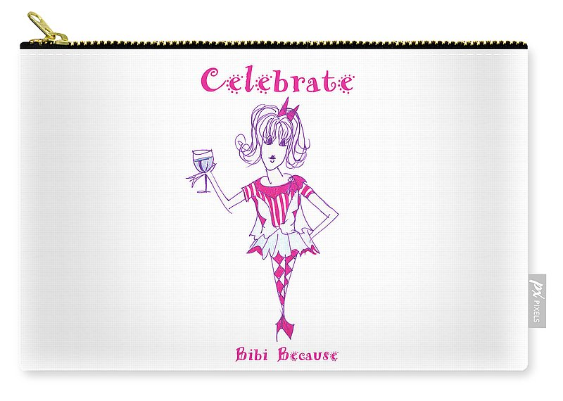 Celebrate Me Bibi Because - Carry-All Pouch - Sharon Tatem Fashion