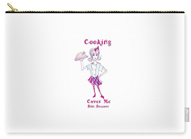 Cooking Cures Me Bibi Because - Carry-All Pouch - Sharon Tatem Fashion
