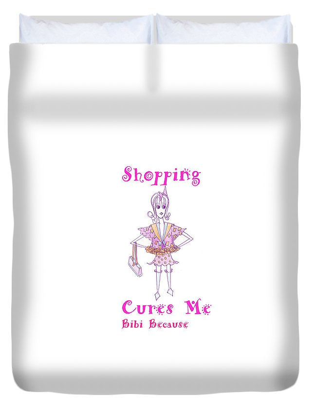 Shopping Cures Me Bibi Because - Duvet Cover - Sharon Tatem Fashion