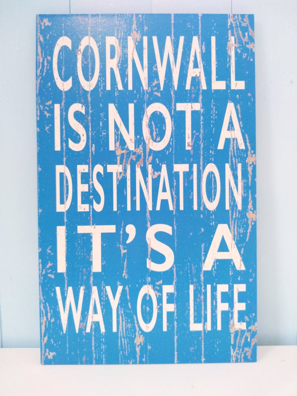 Cornwall, It's A Way Of Life, sign