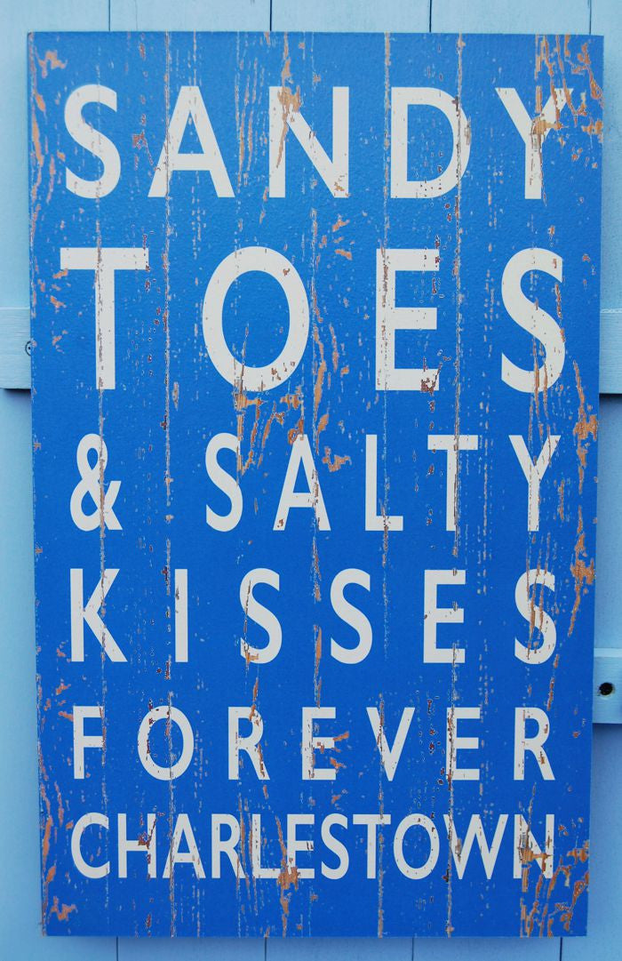 Sandy Toes and Salty Kisses Charlestown sign
