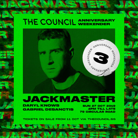 The Council Anniversary Weekender with Jackmaster