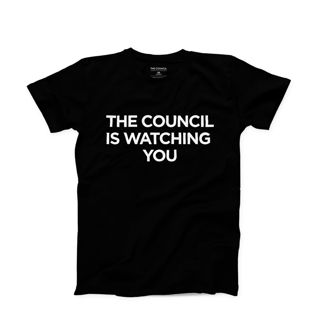 Limited Edition: The Council Is Watching You
