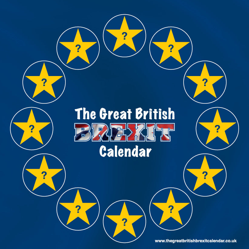 The Great British Brexit Calendar - 1st Edition