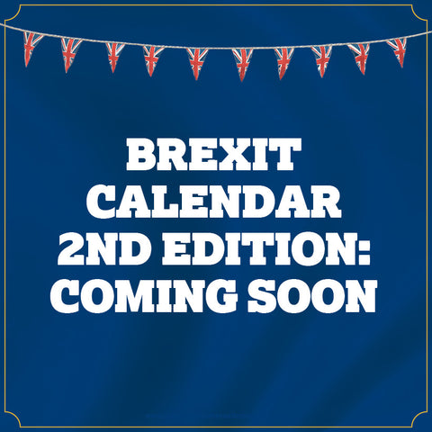 The Great British Brexit Calendar - 2nd Edition