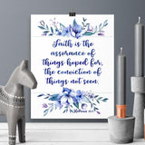 Faith is the Assurance -  Hebrews - Printable Wall Art