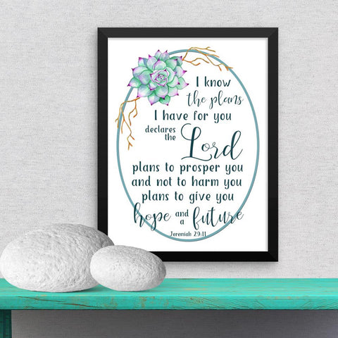 I know the Plans I have for You - Framed Poster