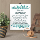 Fear Not I am With You - Isaiah - Printable Wall Art