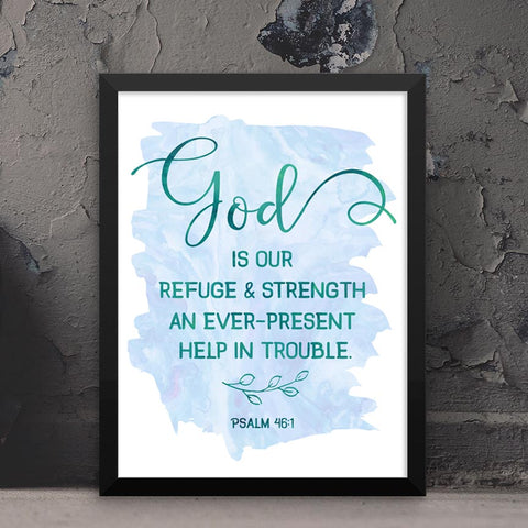 God is Our Refuge and Strength - Psalms - Framed Print