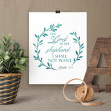 The Lord is My Shepherd - Psalm 23 - Printable Wall Art