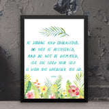 Be Strong and Courageous - Joshua - Framed Print