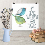 By Grace we have been Saved - Downloadable Art Print