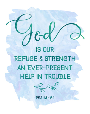 graphic relating to Printable Wall Art titled God is Our Refuge and Electrical power - Psalms - Printable Wall Artwork