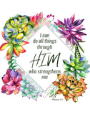 I Can Do All Things Through Him - Printable Wall Art
