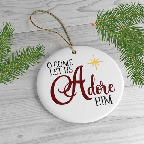 Christmas Tree Ornaments - O Come Let Us Adore Him