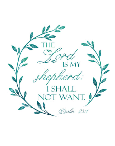 image about Psalm 23 Printable called The Lord is My Shepherd - Psalm 23 - Printable Wall Artwork