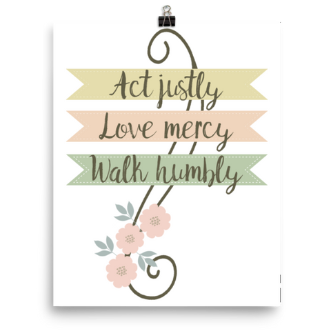 Act Justly, Love Mercy, Walk Humbly Printable Wall Art