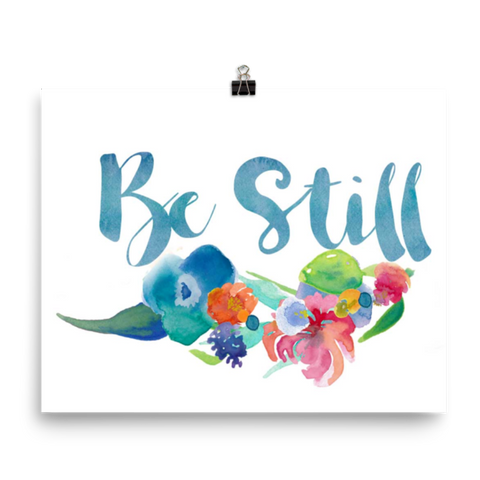 Be Still - Downloadable Print