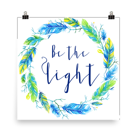 Be the Light - Downloadable Print