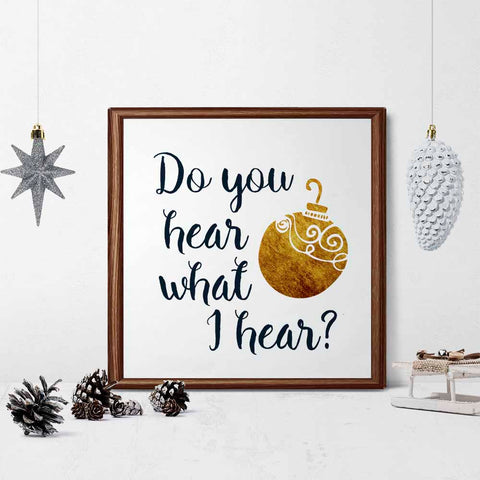 Do You Hear what I Hear? Printable Wall Art for Christmas