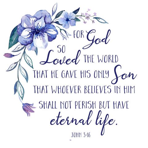 God So Loved the World - John 3:16 - Printable Wall Art