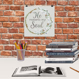 He Restores my Soul - Downloadable Art Print