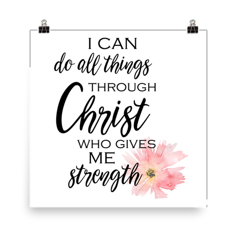 I Can Do all Things Through Christ - Downloadable Art Print