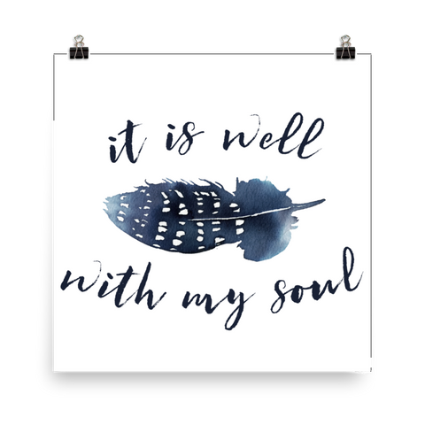 It Is Well With My Soul - Downloadable Art Print