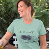 It is well with my Soul - Women's Tshirt