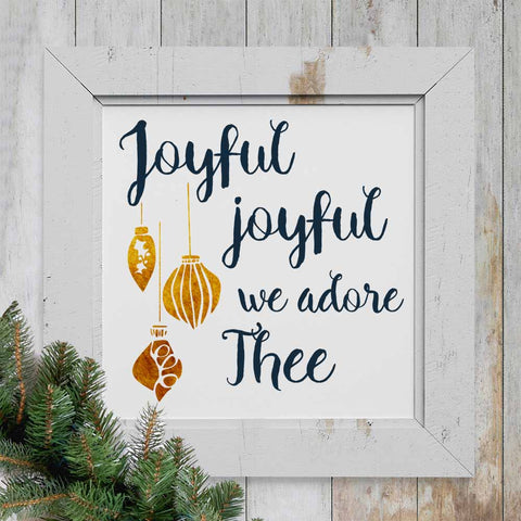 Joyful Joyful We Adore Thee - Printable Wall Art for Christmas