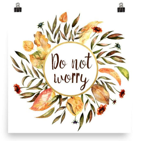 Do not worry - Poster Art Print