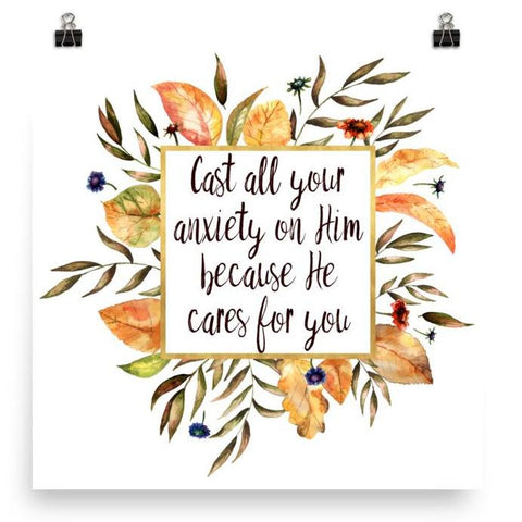 Cast all your Anxiety on Him - Downloadable Art Print